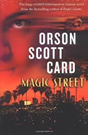 Magic Street af Orson Scott Card