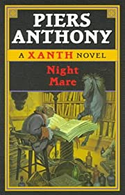 Night Mare: (#6) (Xanth) by Piers Anthony