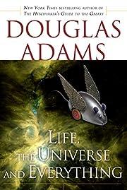 Life, the Universe and Everything av Douglas…