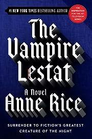 The Vampire Lestat (Rice, Anne, Chronicles…