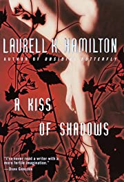 A Kiss of Shadows (Meredith Gentry, Book 1)…