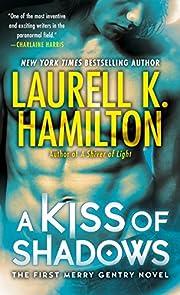 Kiss of Shadows de Laurell Hamilton