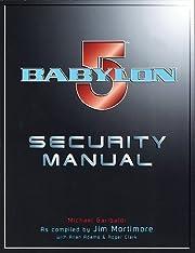 Babylon 5 security manual av Jim Mortimore
