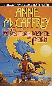The Masterharper of Pern de Anne McCaffrey