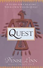 Quest: A Guide for Creating Your Own Vision…