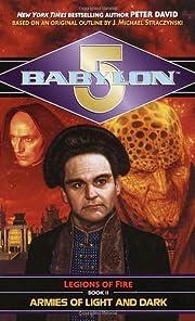Armies of Light and Dark (Babylon 5: Legions…
