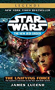 The Unifying Force (Star Wars: The New Jedi…
