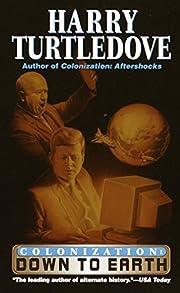Down to Earth (Colonization, Book 2) de…