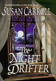 The Night Drifter af Susan Carroll