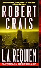 L.A. Requiem (Elvis Cole Novels (Paperback))…