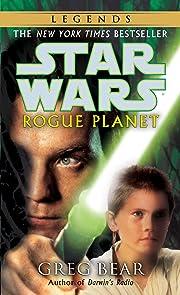 Rogue Planet (Star Wars) de Greg Bear
