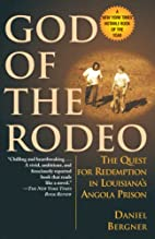 God of the Rodeo: The Quest for Redemption…