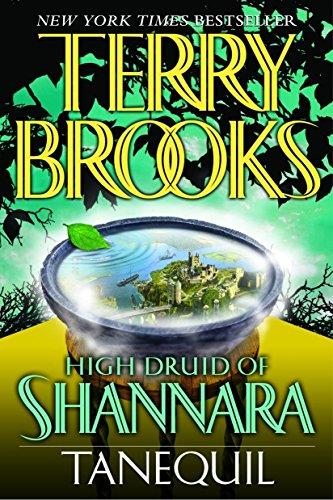 Tanequil (High Druid of Shannara, Book 2), Brooks, Terry