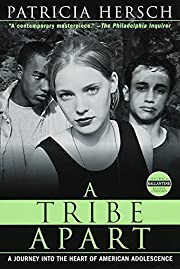 A Tribe Apart: A Journey into the Heart of…