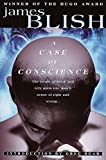 A Case for Conscience (1958) (Book) written by James Blish