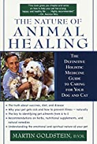 The Nature of Animal Healing : The…