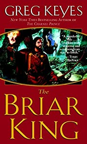 The Briar King (The Kingdoms of Thorn and…