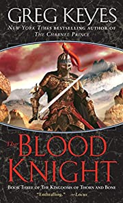 The Blood Knight (The Kingdoms of Thorn and…