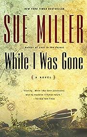 While I Was Gone (Oprah's Book Club) de Sue…