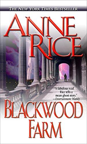 Blackwood Farm (The Vampire Chronicles, No. 8), Rice, Anne