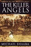 The Killer Angels (1974) (Book) written by Michael Shaara