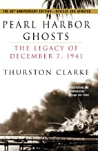 Pearl Harbor Ghosts: The Legacy of December…
