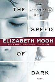 The Speed of Dark (Ballantine Reader's…