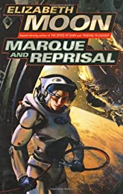 Marque and Reprisal door Elizabeth Moon