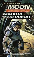 Marque and Reprisal by Elizabeth Moon