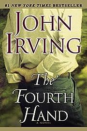 The Fourth Hand por John Irving
