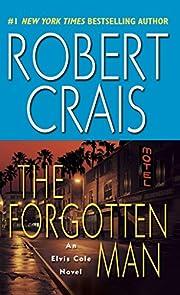 The Forgotten Man: An Elvis Cole Novel de…