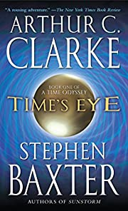 Time's Eye (A Time Odyssey) by Arthur C.…