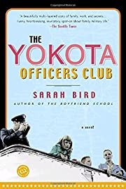 The Yokota Officers Club: A Novel…