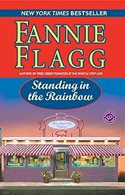 Standing in the Rainbow (Ballantine Reader's…
