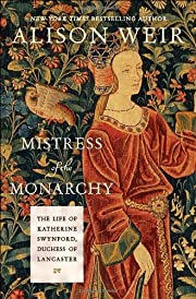 Mistress of the Monarchy: The Life of…