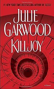 Killjoy: A Novel (Buchanan-Renard) af Julie…