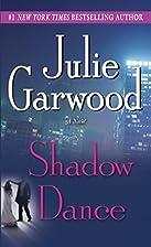 Shadow dance : a novel by Julie Garwood