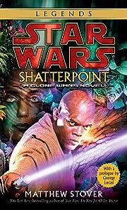 Shatterpoint (Star Wars: Clone Wars) –…
