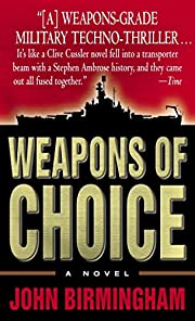 Weapons of Choice (The Axis of Time Trilogy,…