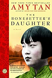 The Bonesetter's Daughter: A Novel…