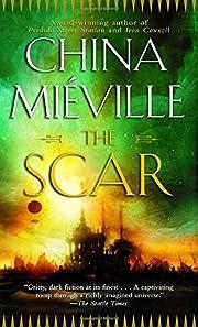 The Scar por China Mieville