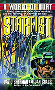Starfist: A World of Hurt door David Sherman