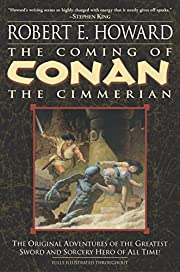 The coming of Conan the Cimmerian –…