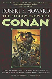 The Bloody Crown of Conan (Conan of…