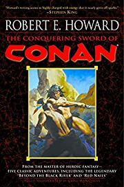 The Conquering Sword of Conan (Conan of…