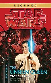 The Unseen Queen (Star Wars: Dark Nest, Book…