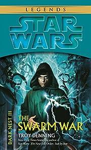 Star Wars Dark Nest III: The Swarm War de…