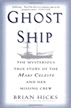 Ghost Ship: The Mysterious True Story of the…