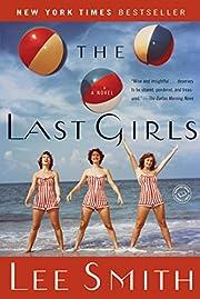 The Last Girls: A Novel (Ballantine Reader's…