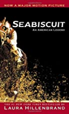 Seabiscuit: An American Legend by Laura…
